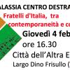 Galassia Centro destra : Fratelli d'Italia,  tra contemporaneità e conservazione – 4 febbraio