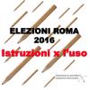 Elezioni Roma 2016: ISTRUZIONI X L'USO