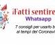 Whatsapp, facciamone buon uso – 7 consigli ai tempi del Coronavirus
