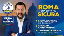 Quattro manifesti di Matteo Salvini a Roma. Facili slogan per orecchie senza memoria