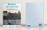 Roma, tre periferie a confronto: Corviale, Ostia, San Basilio