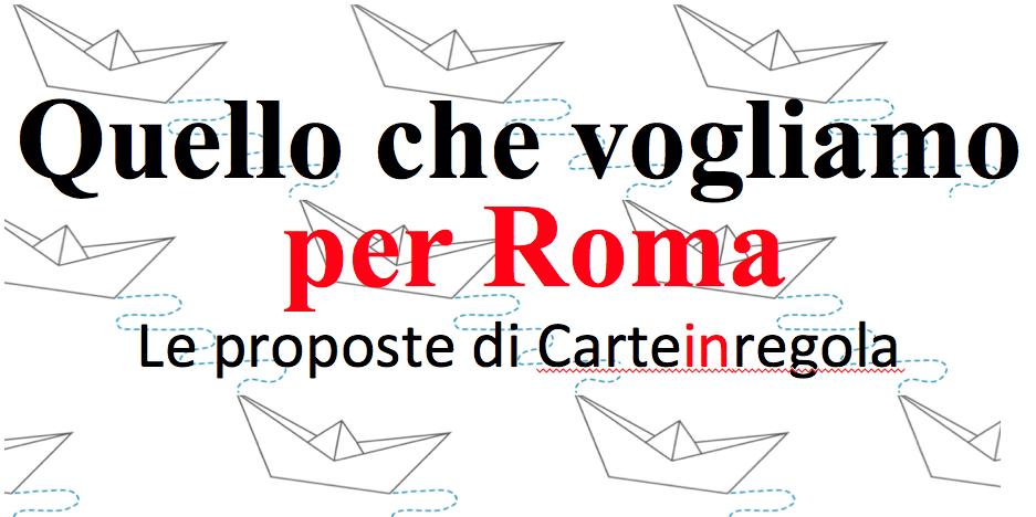 logo quello che vogliamo per Roma