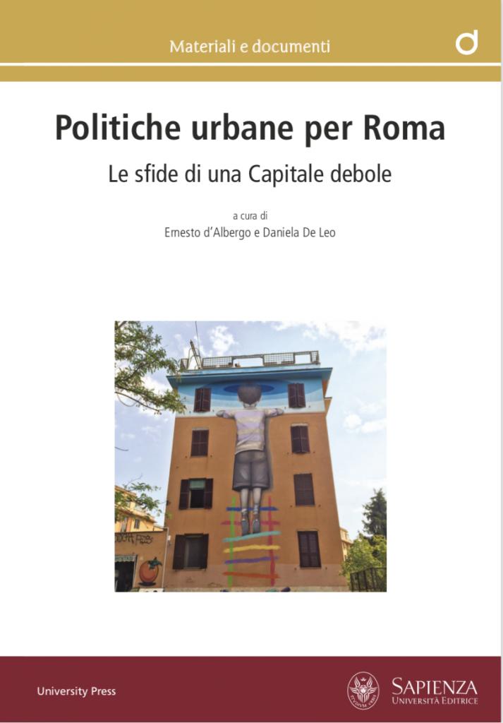 Politiche urbane per Roma Le sfide di una Capitale debole
